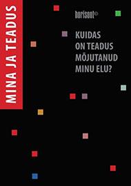 Mina_ja_teadus_kaas